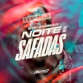 NOITE DAS SAFADAS de DJ Mimo Prod.