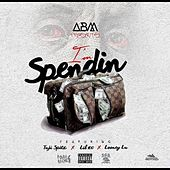 IM SPENDIN (feat. Taj He Spitz, Looney Lu, Lil 100) by A.B.M.