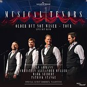Musical Tenors - Older But Not Wiser Tour de Various Artists