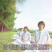 62 Quiet Reading Music von Yoga