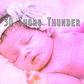 30 Thors Thunder by Rain Sounds and White Noise