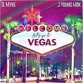 Let's Go To Vegas by D. Myke
