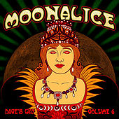 Dave's Way, Vol. 6 by Moonalice