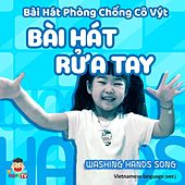 Washing Hands Song (Vietnamese Version) by Hms