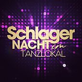 Schlager Nacht im Tanzlokal by Various Artists