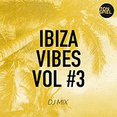 TONSPIEL Ibiza Vibes, Vol. #3 (DJ Mix) by Various Artists