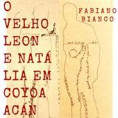 O Velho Leon e Natália em Coyoacán by Fabiano Bianco