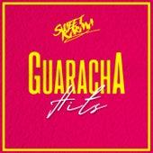 Guaracha Hits de Various Artists