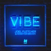 Vibe von Joel Fletcher