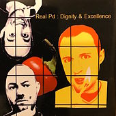 Dignity & Excellence by Real PD
