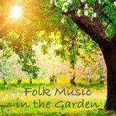 Folk Music in the Garden de Various Artists