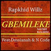 Gbemileke by Rapkhid Willz