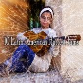 10 Latin Americas Hottest Jams by Instrumental