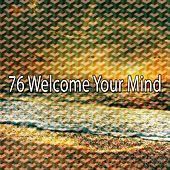 76 Welcome Your Mind by Relaxing Mindfulness Meditation Relaxation Maestro