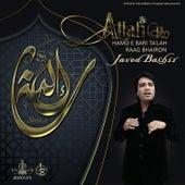 Allah Ho by Javed Bashir