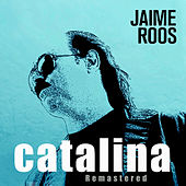 Catalina by Jaime Roos
