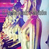 61 Granted Sounds of Meditation von Massage Tribe