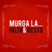 Murga la... de Falta y Resto