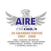 Aire Fm 20 Grandes Exitos 2007-2008 de Varios Artistas