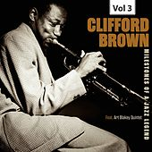 Milestones of a Jazz Legend - Clifford Brown, Vol. 3 de Clifford Brown