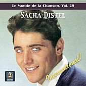 Le monde de la chanson, Vol. 28: Sacha Distel – International! de Sacha Distel