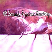 48 Sounds Against Anxiety von Sounds Of Nature