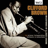 Milestones of a Jazz Legend - Clifford Brown, Vol. 2 von Clifford Brown