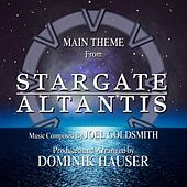 Stargate: Atlantis - Main Theme from the TV Series (Remix) (feat. Dominik Hauser) - Single de Joel Goldsmith
