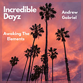 Incredible Dayz by Awaking the Elements