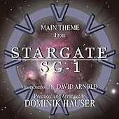 Stargate: SG-1 - Main Theme from the TV Series (Remix) (feat. Dominik Hauser) - Single by David Arnold