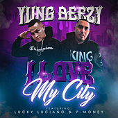 I Love My City (feat. Lucky Luciano & P-Money) de Yung Beezy