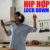 Hip Hop Lock Down von Various Artists