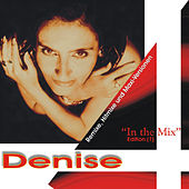 In the Mix Vol. 1 by DENISE