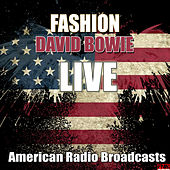 Fashion (Live) von David Bowie
