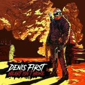 Heart Isn't Home van Denis First