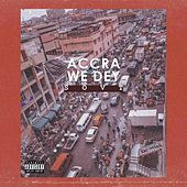 Accra We Dey de Sovt