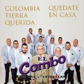 Colombia Tierra Querida, Quédate en Casa de El Combo De Las Estrellas