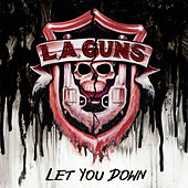 Let You Down by L.A. Guns