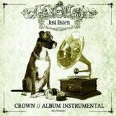 Just Listen (Instrumental) by Crown