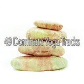 49 Dominate Yoga Tracks de Meditation Awareness