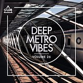 Deep Metro Vibes, Vol. 26 de Various Artists