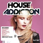 House Addiction, Vol. 57 by Various Artists