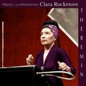 Music and Memories: Clara Rockmore by Clara Rockmore