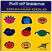 Full Of Beans (Mixed By Graham Gold) de Various Artists