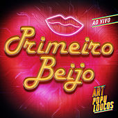 Primeiro Beijo (Ao Vivo) de Art Popular