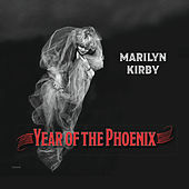 Year of the Phoenix by Marilyn Kirby