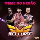 Meme do Negão de Meteoros