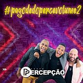 Pagode do Percê, Vol. 2 (Ao Vivo) de Grupo Percepção