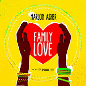 Family Love by Marlon Asher