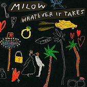 Whatever It Takes by Milow